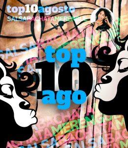 AGOSTO2021 top10 DE MUSICA BACHATA SALSA MERENGUE la negra