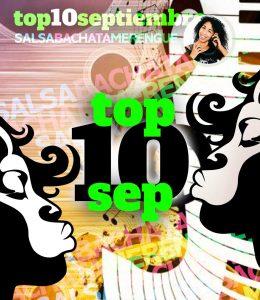 SEPTIEMBRE2021 top10 DE MUSICA BACHATA SALSA MERENGUE la negra
